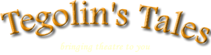 Tegolin's Tales children's theatre company - bringing theatre to you
